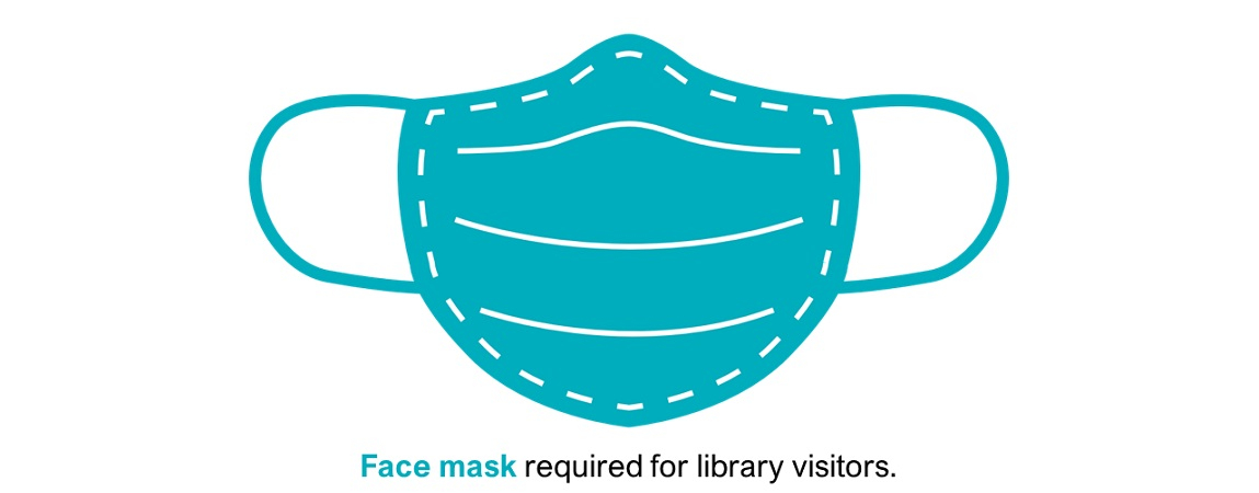 Face Masks Required for Library Visitors Beginning July 6